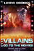 Even Villains Go To The Movies (Heroes and Villains #2)