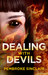 Dealing with Devils (The Road to Salvation, #2)