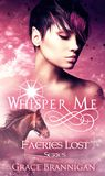 Whisper Me by Grace Brannigan