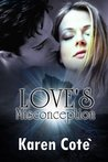 Love's Misconception