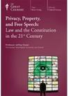 Privacy, Property, and Free Speech: Law and the Constitution