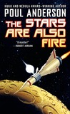 The Stars are Also Fire (Harvest of Stars, #2)
