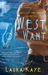 West of Want (Hearts of the...