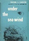 Under the Sea-Wind: A Naturalist's Picture of Ocean Life
