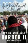 Forward Together by William J. Barber II