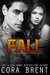 Fall (Gentry Boys, #4)