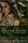 Thieving Fairies by Giselle Renarde