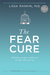 The Fear Cure by Lissa Rankin