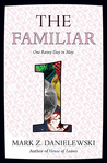 One Rainy Day in May (The Familiar, #1)