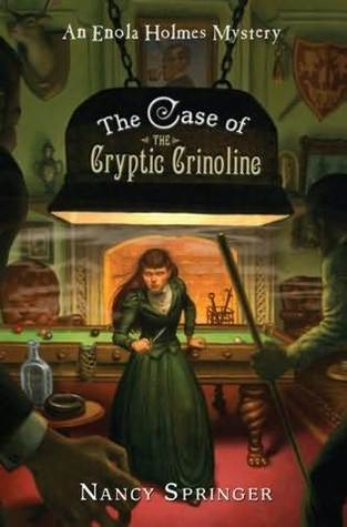 The Case of the Cryptic Crinoline (Enola Holmes, #5)