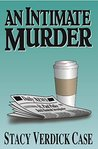 An Intimate Murder (The Catherine O'Brien Series)