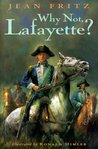 Why Not, Lafayette?
