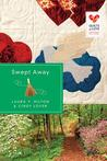 Swept Away (Quilts of Love)