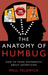 The Anatomy of Humbug by Paul Feldwick