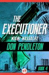 Miami Massacre (The Executioner, #4)