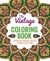 The Vintage Coloring Book: Gorgeous Vintage Designs to Make Your Own