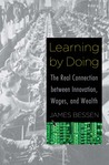 Learning by Doing: The Real Connection between Innovation, Wages, and Wealth