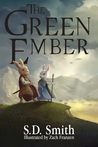The Green Ember (The Green Ember #1)