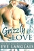 Grizzly Love by Eve Langlais
