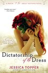 "Dictatorship of the Dress (Much ""I Do"" About Nothing)"