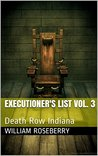 Executioner's list Vol. 3: Death Row Indiana