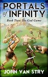 The God Game (Portals of Infinity, #2)