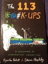 The 113 *@K̕-Ups: a nightmare of inadvertent calamities