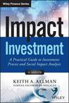 Social Impact Finance: A Practical Guide to Impact Investing, + Website