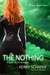 The Nothing (The Between, #3)