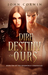 Dire Destiny of Ours (Overw...