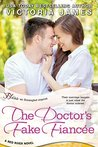 The Doctor's Fake Fiancee by Victoria  James