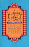 Cherokee Feast of Days: Daily Meditations