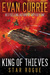 King of Thieves (Star Rogue, #1)