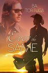 Ever the Same (Love is Blind, #1)