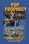 """Pop Prophecy: Exposing False Prophecies about """"Rapture,"""" Israel, and the End of the World"""