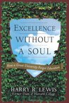 Excellence Without a Soul: How a Great University Forgot Education