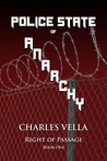 Right of Passage (Police State of Anarchy #1)