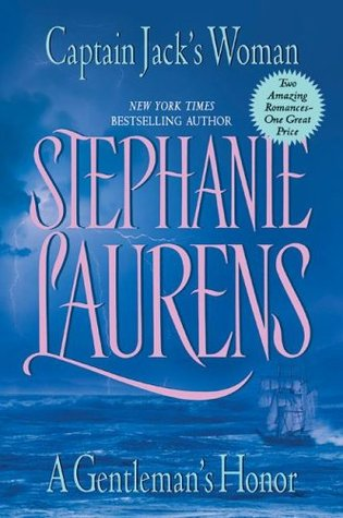 Captain Jack's Woman + A Gentleman's Honor by Stephanie Laurens