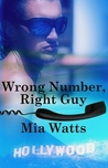 Wrong Number, Right Guy (Hollywood Hotties #1)