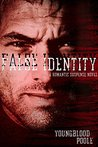 False Identity: A Romantic Suspense Novel