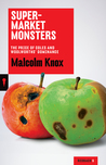 Supermarket Monsters: The Price of Coles and Woolworths' Dominance