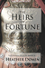 The Heirs of Fortune (Valer...