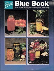 Ball Blue Book of Preserving by Ball Corporation