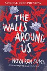 The Walls Around Us: Special Preview - The First 7 Chapters plus Bonus Material