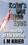 Baby's Got Blue Eyes (DI Ted Darling #1)