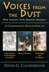 VOICES FROM THE DUST: New Insights Into Ancient America