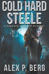 Cold Hard Steele (Daggers & Steele, #2)
