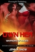 Own Her (Warriors of Hades, #3)