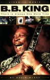 B.B. King: There Is Always One More Time (Lives in Music)