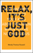 Relax, It's Just God: How and Why to Talk to Your Kids About Religion When You're Not Religious